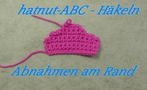 Häkeln ABC - Abnahmen am Rand - Veronika Hug klein