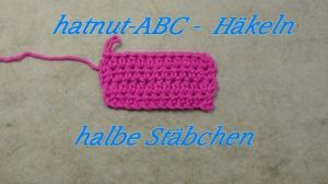 Häkeln ABC -halbe Stäbchen - Veronika Hug klein